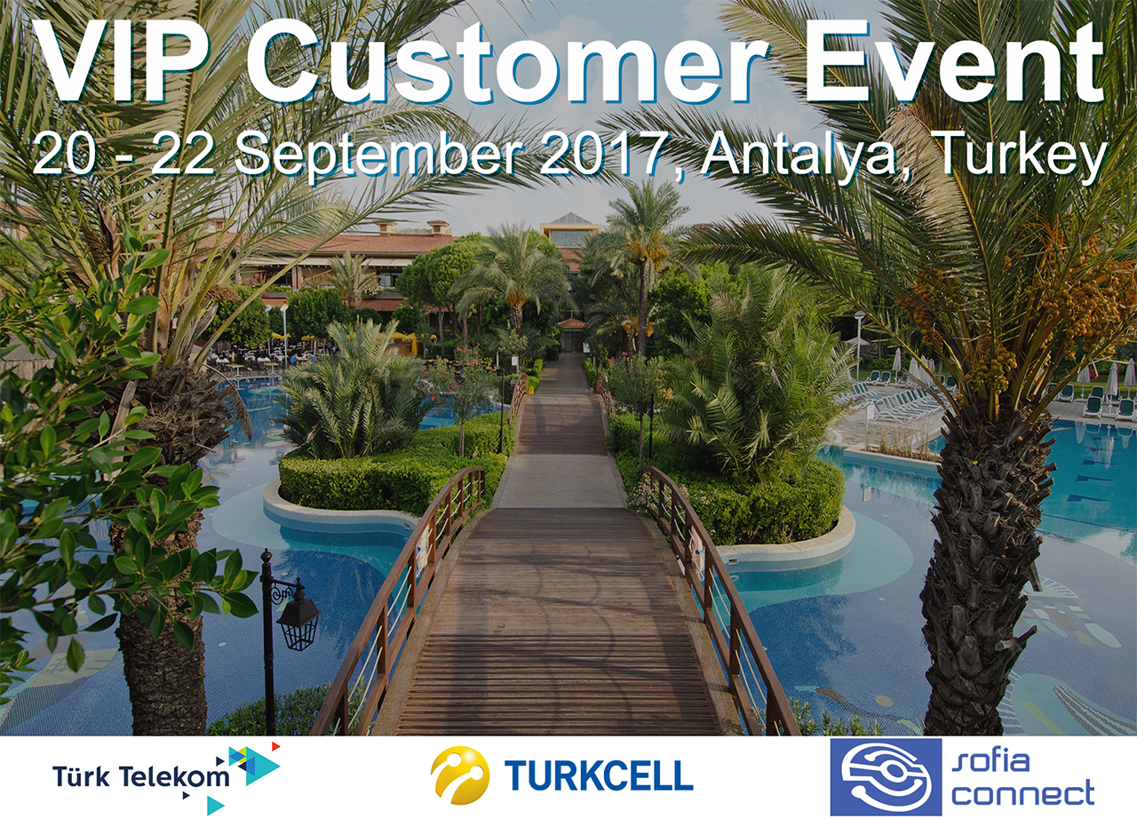 Meet Sofia Connect CEO at The Turk Cell VIP Customer Event